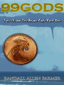 99 Gods: Tales From The Anime Cafe Part One