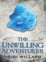 The Unwilling Adventurer (The Unwilling #1)
