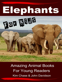 Elephants For Kids: Amazing Animal Books for Young Readers