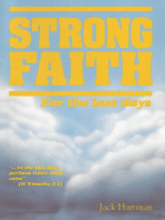 Strong Faith for the Last Days