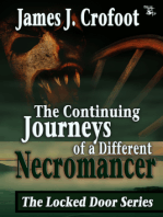 The Continuing Journeys of a Different Necromancer