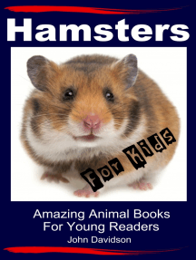 Hamsters for Kids: Amazing Animal Books for Young Readers