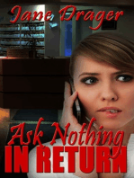 Ask Nothing in Return