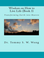 Wisdom on How to Live Life (Book 3)