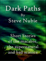 Dark Paths