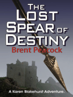 The Lost Spear of Destiny