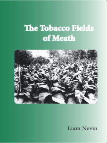 The Tobacco Fields of Meath