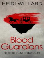 Blood Guardians (Blood Guardians #1)