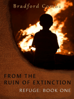 From the Ruin of Extinction