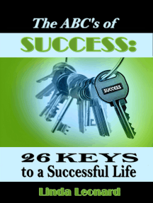 The ABC's of Success: 26 Keys to a Successful Life