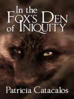 In the Fox's Den of Iniquity