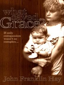 What Saved Grace?