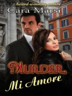 Murder, Mi Amore