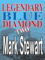 Legendary Blue Diamond Two