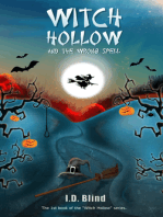 Witch Hollow and the Wrong Spell (Book 1)