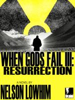 When Gods Fail III