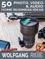 50 Photo, Video & Audio Home Business Ideas