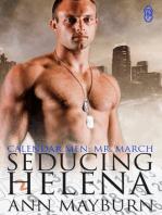 Seducing Helena