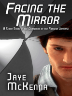 Facing the Mirror (Guardians of the Pattern, Book 0)