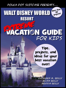 Walt Disney World Extreme Vacation Guide for Kids