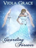 Guarding Forever