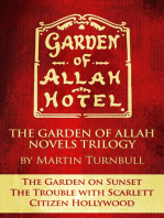 "The Garden of Allah Novels Trilogy #1 (""The Garden on Sunset"" - ""The Trouble with Scarlett"" - ""Citizen Hollywood"")"
