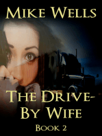 The Drive-By Wife, Book 2