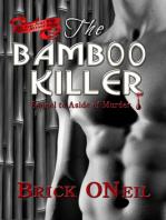 The Bamboo Killer