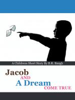 Jacob and a Dream Come True