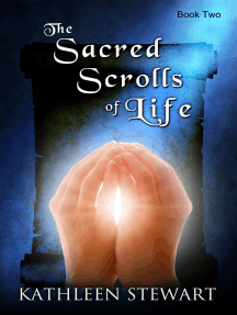 The Sacred Scrolls of Life: Book Two