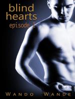 Blind Hearts-Episode I