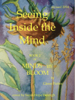 Seeing Inside the Mind (Book 2 of the four book publication Minds in Bloom)