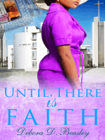 Until There is Faith