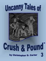 Uncanny Tales of Crush and Pound 3