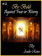 Be Bold~Against Fear or Worry