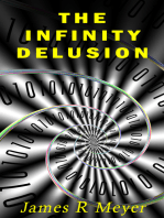 The Infinity Delusion