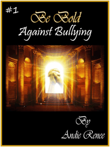 Be Bold~Against Bullying