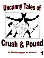 The Uncanny Tales of Crush & Pound 1