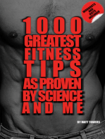 The 1000 Greatest Fitness Tips
