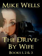 The Drive-By Wife, Books 1, 2 & 3