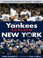 How the Yankees Explain New York