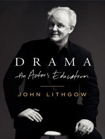 Drama: An Actor's Education