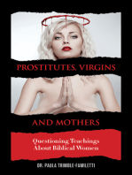 Prostitutes, Virgins and Mothers