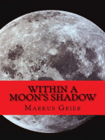 Within A Moon's Shadow