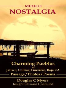 Mexico Nostalgia: Charming Pueblos