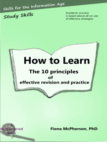 How to Learn: The 10 Principles of Effective Revision and Practice