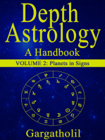 Depth Astrology: An Astrological Handbook - Volume 2: Planets in Signs