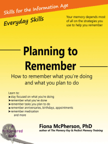 Planning to Remember: How to Remember What You're Doing and What You Plan to Do