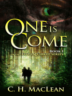 One is Come