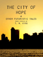 The City of Hope & Other Futuristic Tales